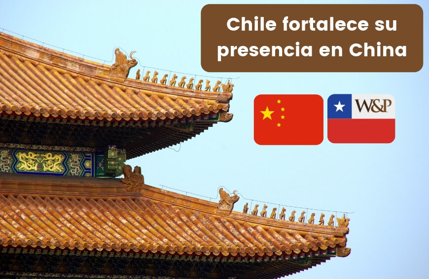 Chile fortalece su presencia en China